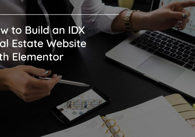 How to Build an IDX Real Estate Website With Elementor